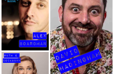 Friday Night Laughs, with David Haddingham, Alex Boardman, Ruth E. Cockburn & Ryan Gleeson