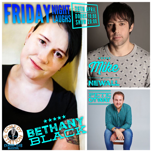 Friday Night Laughs, with Bethany Black, Pete Otway, Mike Newall & Ryan Gleeson