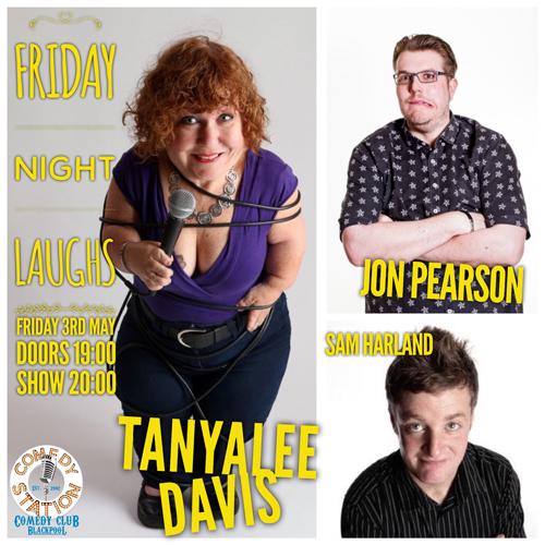 Friday Night Laughs, with Tanyalee Davis, Sam Harland, John Pearson & Ryan Gleeson