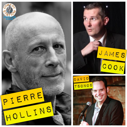 Friday Night Laughs, with Pierre Hollins, James Cook & David Tsonos