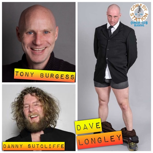 Friday Night Laughs, with David Longley, Tony Burgess & Danny Sutcliffe & Ryan Gleeson