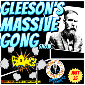 Gong show comedy blackpool