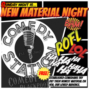 sunday new material comedy blackpool